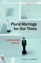 Plural Marriage for Our Times