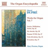 The Organ Encyclopedia - Dupre: Works for Organ Vol 7