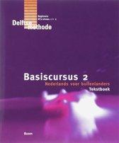 Basiscursus 2 Nederlands voor buitenlanders / deel Tekstboek