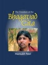 The Freedom of the Bhagavad Gita