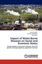 Impact of Water-Borne Diseases on Social and Economic Status