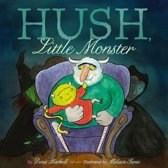 Hush, Little Monster