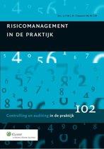 Controlling in de praktijk 102 - Risicomanagement in de praktijk