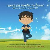 I Have the Power to Grow