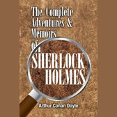 Complete Adventures and Memoirs of Sherlock Holmes, The