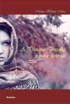 A Princesa Descalça e Outras Historias