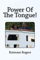Power Of The Tongue!