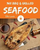 BBQ & Grilled Seafood 365