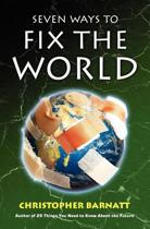 Seven Ways to Fix the World