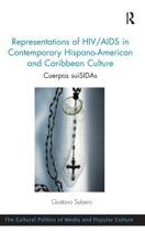 Representations of HIV/AIDS in Contemporary Hispano-American and Caribbean Culture