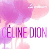 Celine Dion - La Collection