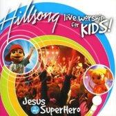 Jesus Is My Superhero (Live Worship for Kids)