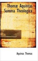 Thomae Aquintas Summa Theologica