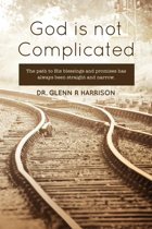 God Is Not Complicated
