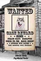 Siberian Husky Dog Wanted Poster