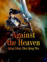 Against the Heaven