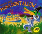 Mama Don't Allow (1 Paperback/1 CD)