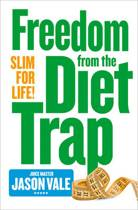 Freedom from the Diet Trap