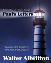 Commentary on Selected Passages in Paul's Letters