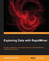 Exploring Data with RapidMiner