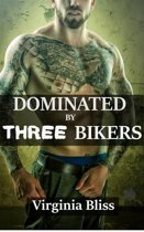 Dominated By Three Bikers