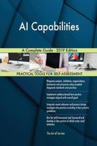 Ai Capabilities a Complete Guide - 2019 Edition