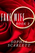 The Fake Wife Book 2