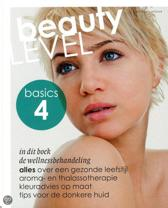 Beauty level basics / 4 De Welnessbehandeling
