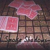 Smoke Shadows