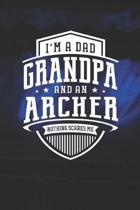 I'm A Dad Grandpa & An Archer Nothing Scares Me