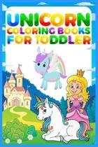 Unicorn Coloring Books For Toddler: Unicorn Coloring Book and Story Adventure for Kids Ages 2-6 activity books for preschooler Kids coloring book for