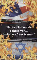 'Het is allemaal de schuld van... Joden en Amerikanen!'
