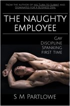 The Naughty Employee (Gay, Discipline, Spanking, First Time)