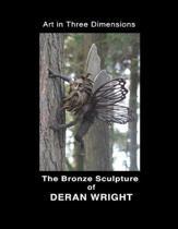 Deran Wright - Art in 3 Dimensions