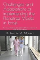 Challenges and Adaptations of implementing the Planetree Model in Israel