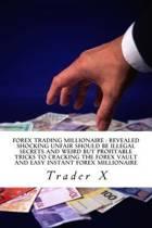 Forex Trading Millionaire