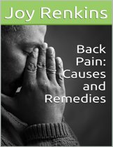 Back Pain: Causes and Remedies