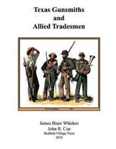 Texas Gunsmiths and Allied Tradesmen