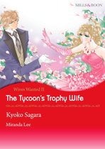The Tycoon's Trophy Wife (Mills & Boon Comics)