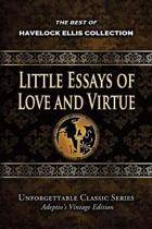 Havelock Ellis Collection - Little Essays of Love and Virtue