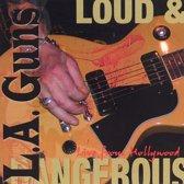 Loud And Dangerous