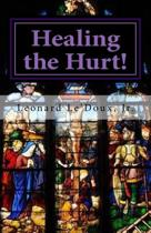 healing the Hurt!