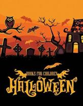 Halloween Books for Children: Learn Kid Halloween to Color for Relaxation and Happiness
