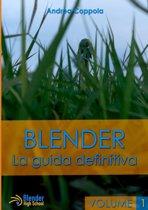 Blender - La Guida Definitiva - Volume 1