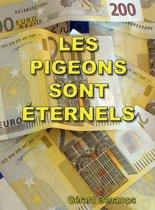 Les pigeons sont éternels