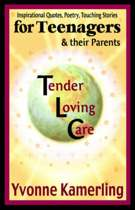 TLC for Teenagers & Their Parents