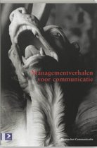 Managementverhalen Voor Communicatie