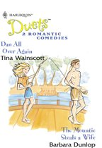 Dan All Over Again: Dan All Over Again / The Mountie Steals A Wife (Mills & Boon Silhouette)