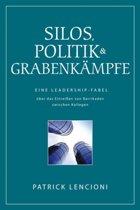 Silos, Politik & Grabenkampfe