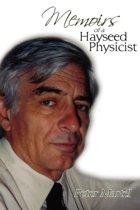 Memoirs of a Hayseed Physicist